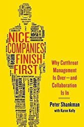 Nice Companies Finish First by Peter Shankman