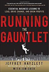 Running the Gauntlet by Jeffrey Hayzlett