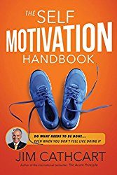The Self-Motivation Handbook by Jim Cathcart