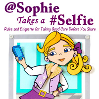 "Buzz Builds For ""@Sophie Takes A #Selfie"" – New Book of Rules & Etiquette For Tweens And Teens"