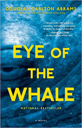 Eye of the Whale by Douglas Carlton Abrams
