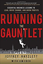 Running the Gauntlet by Jeffrey Hayzlett
