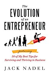 The Evolution of an Entrepreneur by Jack Nadel