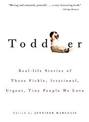 Toddler by Jennifer Margulis, PhD